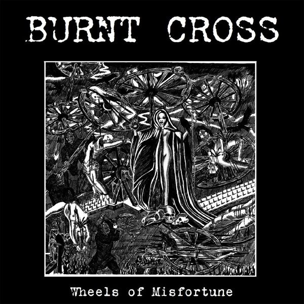 Burnt Cross - Wheels of misfortune